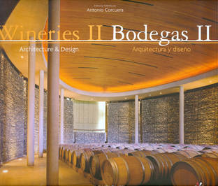 Wineries II. Architecture & Design